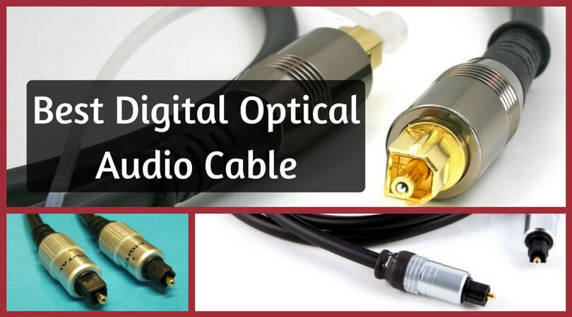 Best Digital Optical Audio Cable