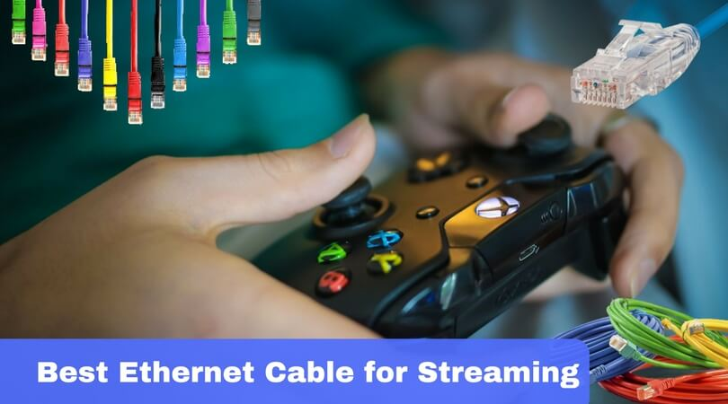 Best Ethernet cable for streaming 2018