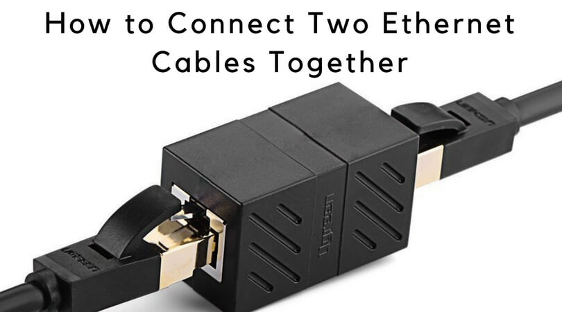 How to connect two Ethernet cables together